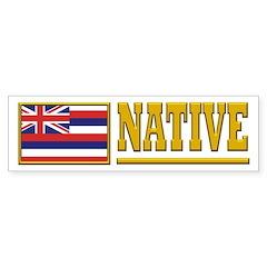 Hawaii Native Bumper Sticker
