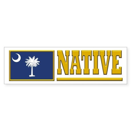 South Carolina Native Bumpersticker