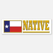 Texas Native Bumpersticker