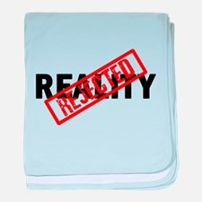 Reality REJECTED baby blanket