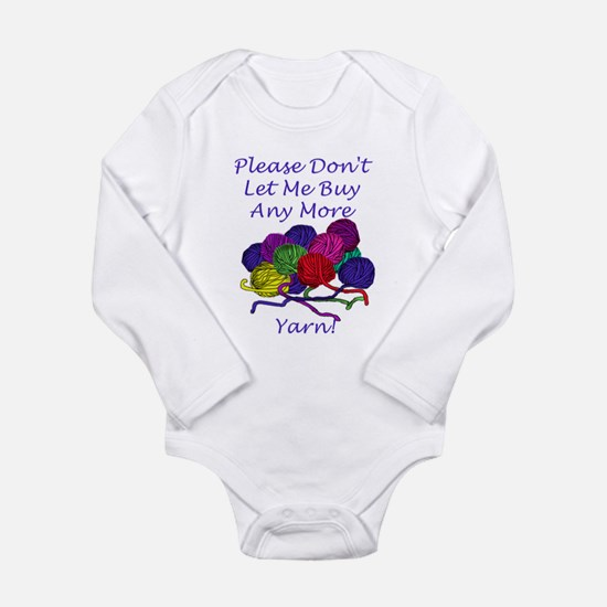 Too Much Yarn! Long Sleeve Infant Bodysuit