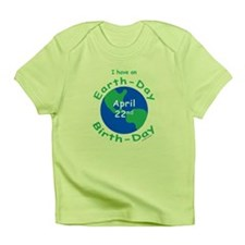 Earth Day Birthday Infant T-Shirt