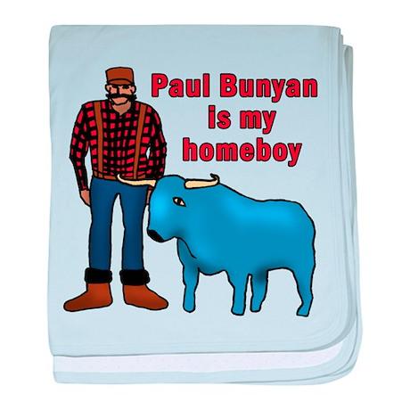 Paul Bunyan is My Homeboy baby blanket