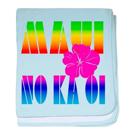 Maui No Ka Oi baby blanket