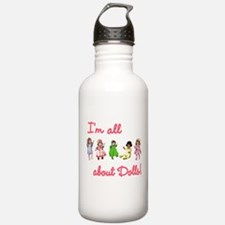 I'm All About Dolls Water Bottle