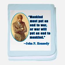 JFK Anti War Quotation baby blanket