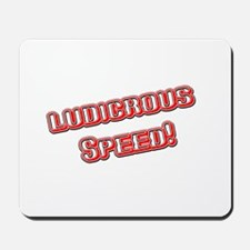 Ludicrous Speed Mousepad