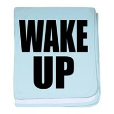 WAKE UP Message baby blanket