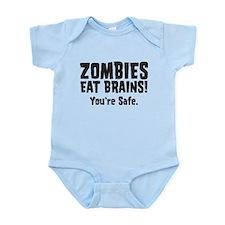 Zombies Eat Brains! You're sa Infant Bodysuit