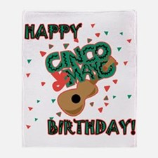 Happy Cinco de Mayo Birthday Throw Blanket