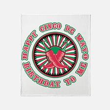 Happy Cinco de Mayo Birthday to Me Throw Blanket