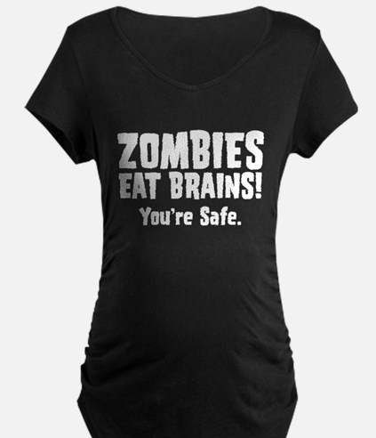 Zombies Eat Brains! You're sa T-Shirt