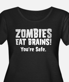 Zombies Eat Brains! You're sa T