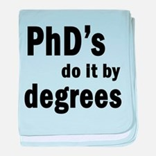PhDs do it by degrees baby blanket