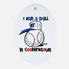 I had a Ball in Cooperstown Ornament (Oval)