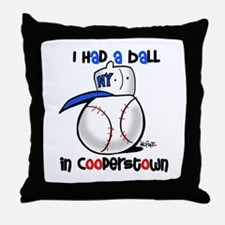 I had a Ball in Cooperstown Throw Pillow