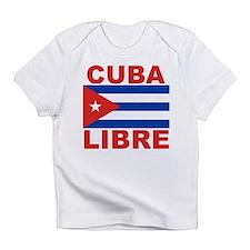 Cuba Libre Free Cuba Infant T-Shirt