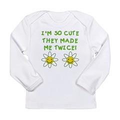 So Cute Made Twice TWINS Long Sleeve Infant T-Shir