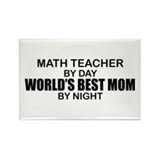 World's Best Mom - Math Teacher Rectangle Magnet