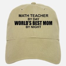 World's Best Mom - Math Teacher Baseball Baseball Cap