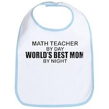 World's Best Mom - Math Teacher Bib