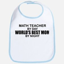 World's Best Mom - Math Teacher Bib
