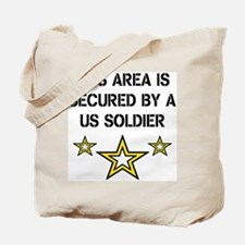 Area Secured by US Soldier Tote Bag