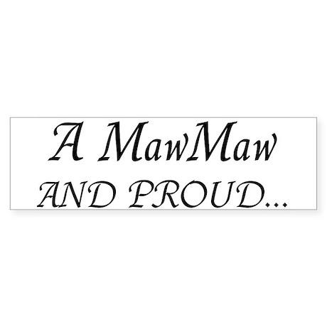Maw Maw And Proud Sticker (Bumper)
