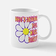 Who's Driving You, Miss Daisy? Mug