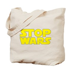 Stop Wars Tote Bag