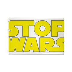 Stop Wars Rectangle Magnet