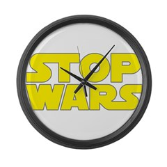 Stop Wars Large Wall Clock