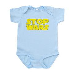 Stop Wars Infant Bodysuit
