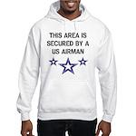 AREA SECURED US AIRMAN Hooded Sweatshirt