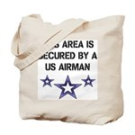 AREA SECURED US AIRMAN Tote Bag