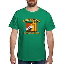Bartenders Give Good Head T-Shirt