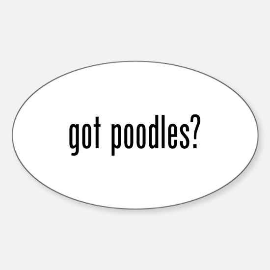 Got Poodles Sticker (Oval)