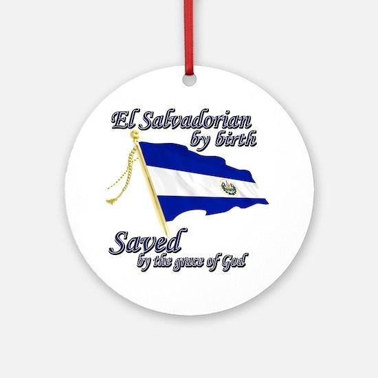 El salvadorain by birth Ornament (Round)
