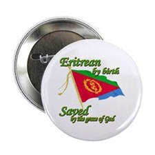 "Eritrean by birth 2.25"" Button"