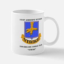 DUI - 2nd BCT - Strike with Text Mug