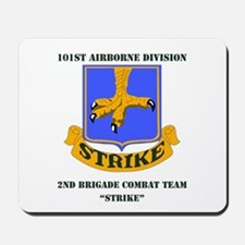 DUI - 2nd BCT - Strike with Text Mousepad