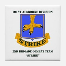 DUI - 2nd BCT - Strike with Text Tile Coaster