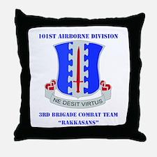 DUI - 3rd BCT - Rakkasans with Text Throw Pillow
