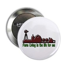 """Farm Living is The Life 2.25"""" Button"""