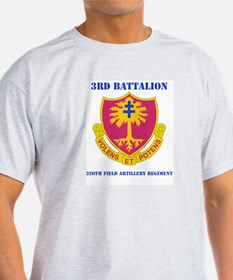DUI - 3rd Bn - 320th FA Regt with Text T-Shirt