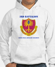 DUI - 3rd Bn - 320th FA Regt with Text Hoodie