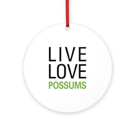 Live Love Possums Ornament (Round)