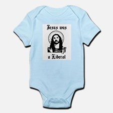 Jesus Was A Liberal Infant Creeper