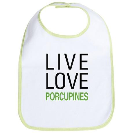 Live Love Porcupines Bib