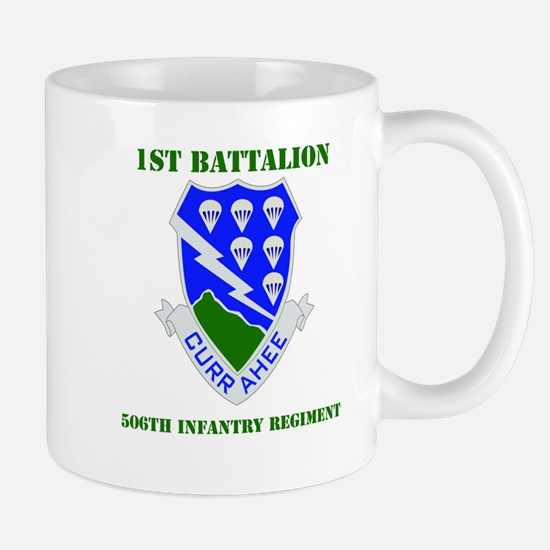 DUI - 1st Bn - 506th Infantry Regt with Text Mug